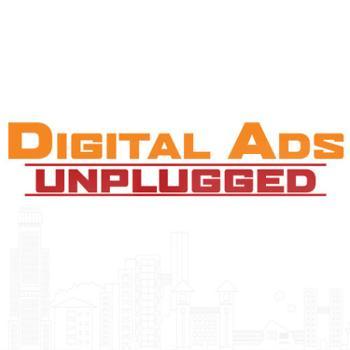 Digital Ads Unplugged