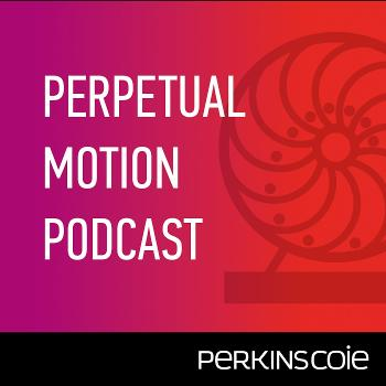 Perpetual Motion® Podcast