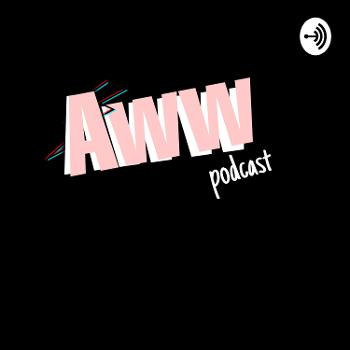 Aww Podcast