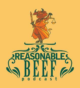 REASONABLE BEEF