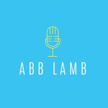 The Abb Lamb Podcast