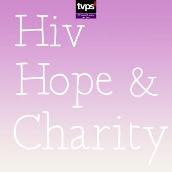 HIV, Hope & Charity