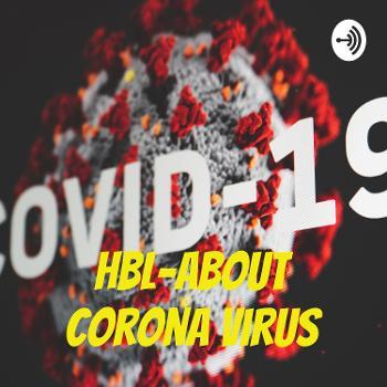 HBL-About Corona Virus
