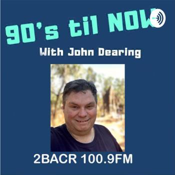 90s to Now 2BACR 100.9FM - Artists chat - Sydney NSW Australia- Podcast