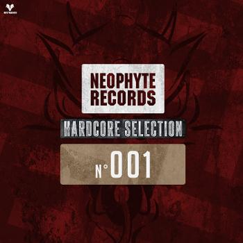 Neophyte Records Hardcore Selection