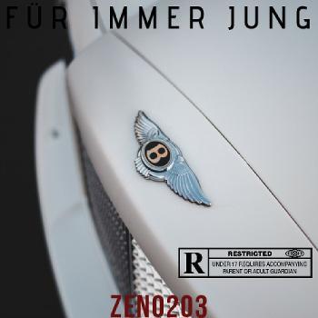 ZENO203 • FÜR IMMER JUNG