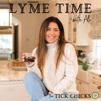 Lyme Time with Ali from TheTickChicks.com