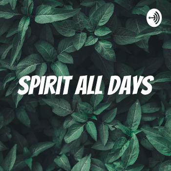 Spirit All Days