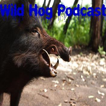 Wild Hog Podcast