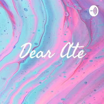Dear Ate
