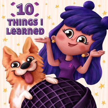 10 Things I Learned Podcast