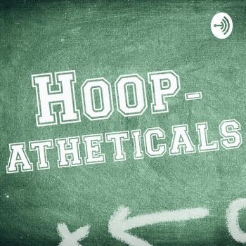 Hoopatheticals