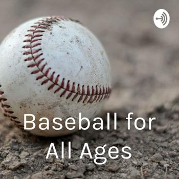 Baseball for All Ages