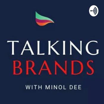 Talking Brands With Minol Dee