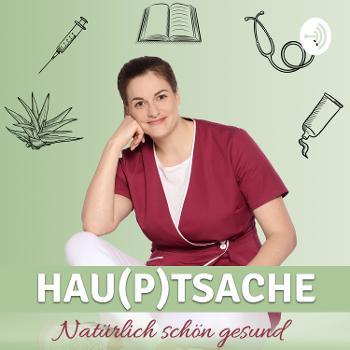 HAU(P)TSACHE natürlich schön gesund