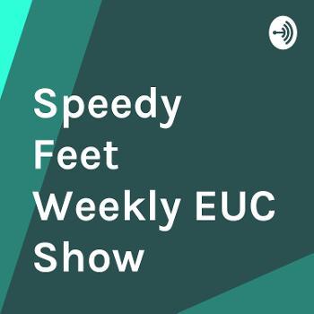Speedy Feet Weekly EUC Show