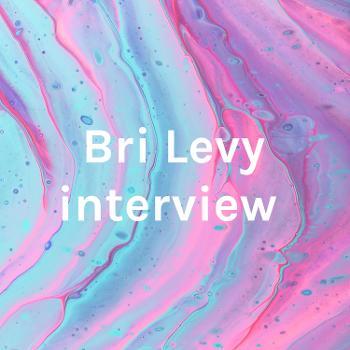 Bri Levy interview