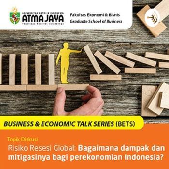 Business & Economic Talk Series (BETS) #1