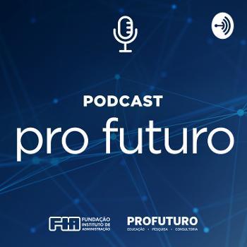 podcast pro futuro