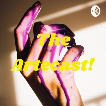 The Artecast!