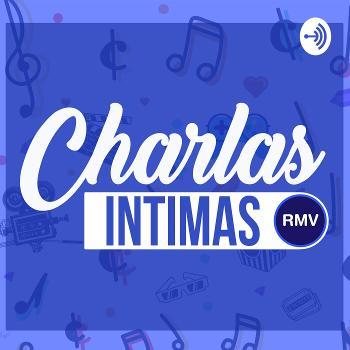 Charlas intimas RMV Official