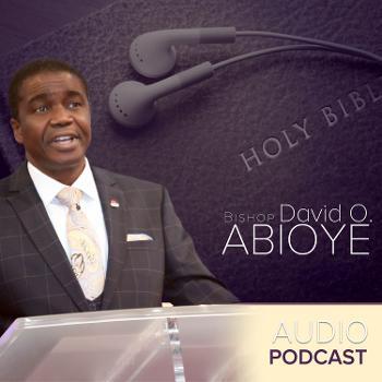 Bishop David Abioye Podcast