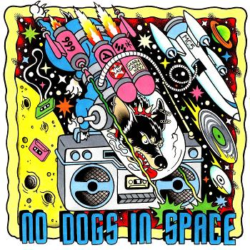 No Dogs in Space