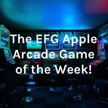 The EFG Arcade