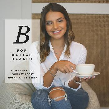 B For Better Health
