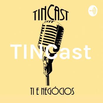 TINCast