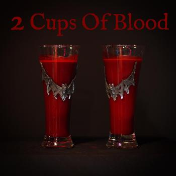 2 Cups Of Blood