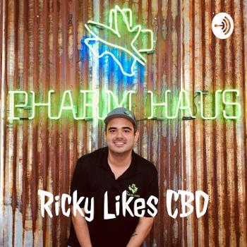 Ricky Likes CBD