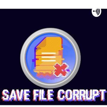 Save File Corrupt