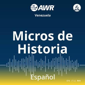 AWR en Espanol - Micros de la Historia para Ninos