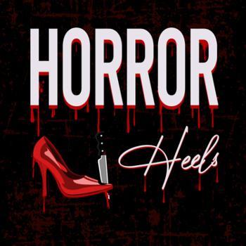 Horror N Heels