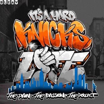 It's a Hard Knicks Life