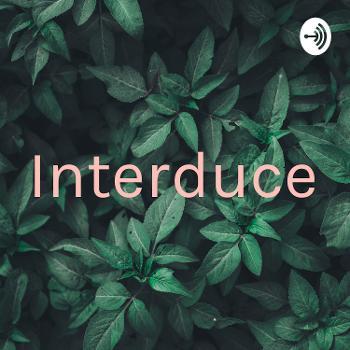 Interduce
