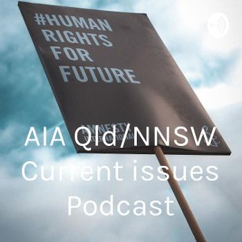 Challenging Injustice - AIA Qld/NNSW Current issues Podcast