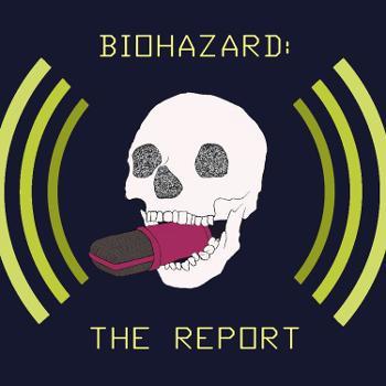 Biohazard: The Report