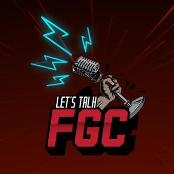 Let's Talk FGC