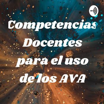 Competencias Docentes para el uso de los AVA