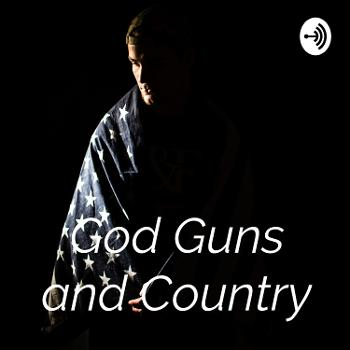 God Guns and Country