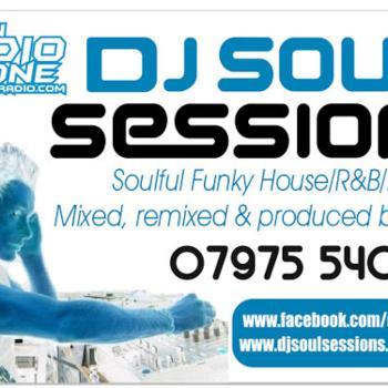 DJ Soul Sessions - FUNKY House / R&B / DubStep / D&B Sessions