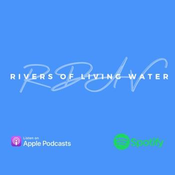 RDAV-Rivers of Living Water