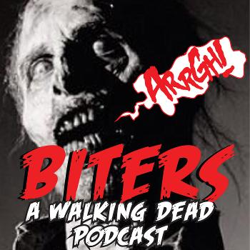 Biters: The Walking Dead Podcast