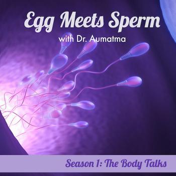 Egg Meets Sperm