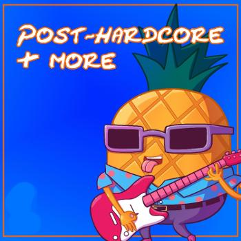 Post-Hardcore & More