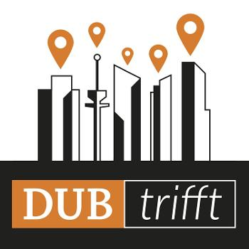 DUB Trifft
