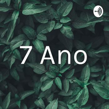 7 Ano