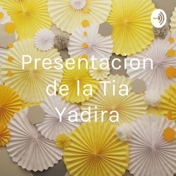 Presentacion de la Tia Yadira